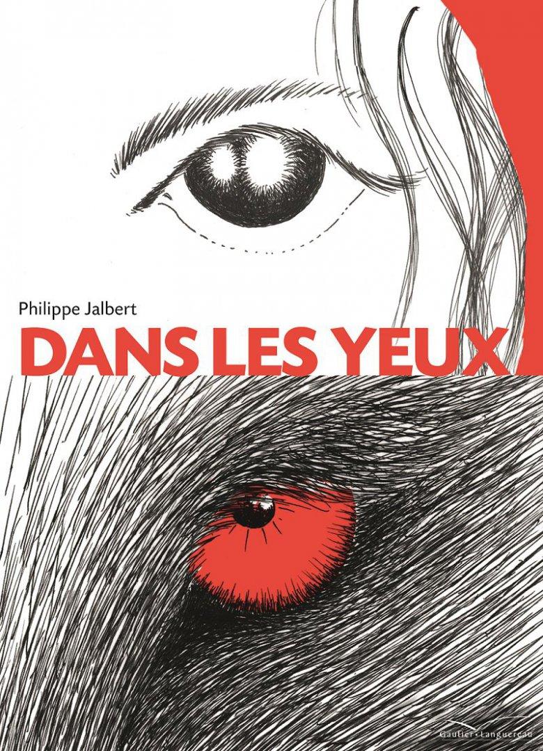"""Philippe Jalbert """"Dans les yeux"""""""